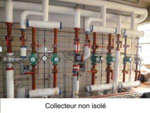 Optimisation des installations de chauffage Collecteur non isolé